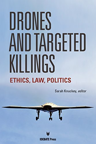 Drones and Targeted Killings: Ethics, Law, Politics (2014-11-30)