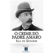 O Crime do Padre Amaro: Com biografia do autor e índice activo (Portuguese Edition)