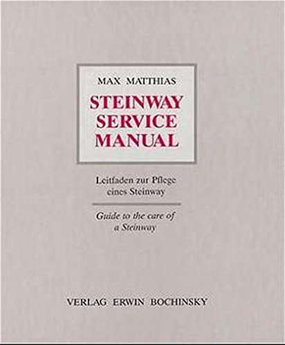 steinway-service-manual-leitfaden-zur-pflege-eines-steinway-guide-to-the-care-of-a-steinway-fachbuch