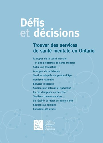Défis et décisions: Trouver des services de santé mentale en Ontario