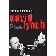 The Philosophy of David Lynch