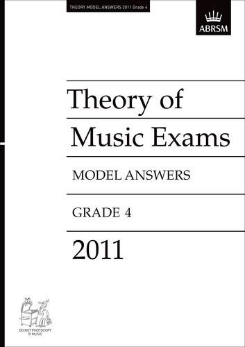 Theory of Music Exams 2011 Model Answers, Grade 4 (Theory of Music Exam papers & answers (ABRSM))