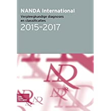 NANDA International: Verpleegkundige diagnoses en classificaties 2015-2017