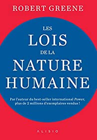 Les lois de la nature humaine par Robert Greene