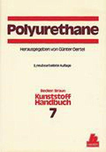 Kunststoffhandbuch, 11 Bde. in 17 Tl.-Bdn., Bd.7, Polyurethane