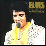 Elvis:a Canadian Tribute [Ltd]
