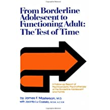 From Borderline Adolescent to Functioning Adult: The Test of Time