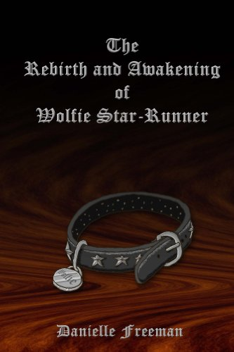 free kindle book The Rebirth and Awakening of Wolfie Star-Runner (The Star-Runner Chronicles Book 1)