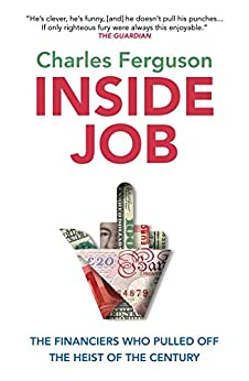Inside Job by [Ferguson, Charles]