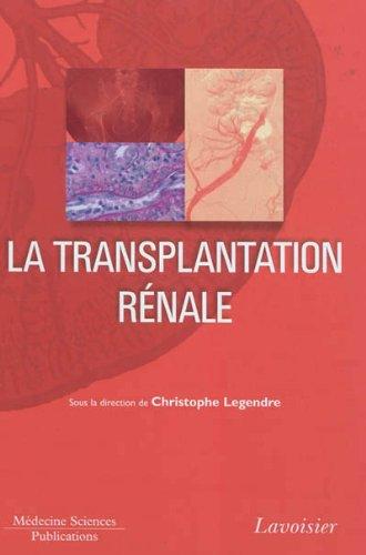 Descargar Libro La transplantation rénale de Christophe Legendre