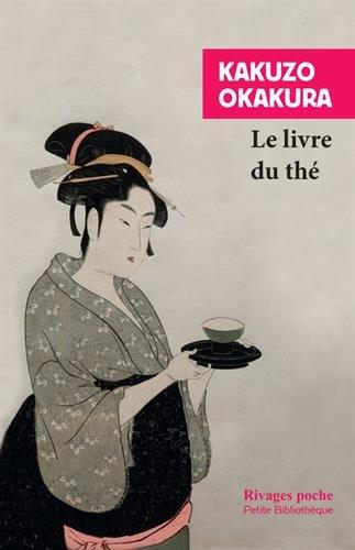Le livre du thé par Okakura Kakuso