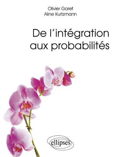 De l'intégration aux probabilités par Olivier Garet