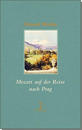 Mozart auf der Reise nach Prag (Erlesenes Lesen)