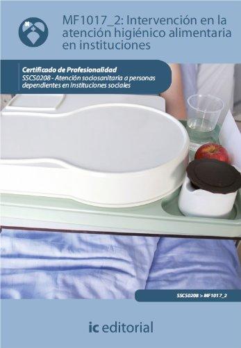 Intervención en la atención higiénico-alimentaria en instituciones. SSCS0208 por Maria del Rocío Guardeño Ligero