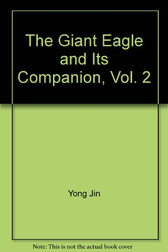 the-giant-eagle-and-its-companion-vol-2-the-giant-ragle-and-its-companion-vol-2-in-traditional-chine