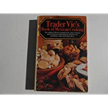 Title: Trader Vics Book of Mexican Cooking