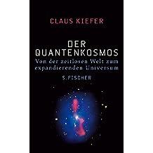 Der Quantenkosmos: Von der zeitlosen Welt zum expandierenden Universum