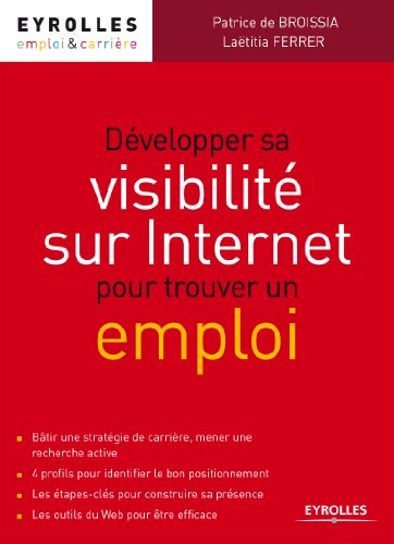 Développer sa visibilité sur Internet pour trouver un emploi par Laëtitia Ferrer