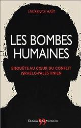 Les Bombes humaines : Enquête au coeur du conflit israélo-palestinien