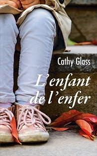 L'enfant de l'enfer par Cathy Glass