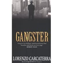 Gangster by Lorenzo Carcaterra (2002-03-04)