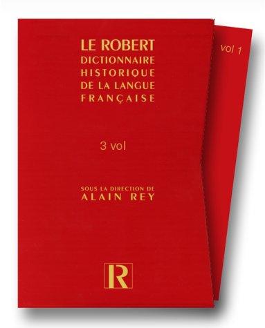 Dictionnaire Historique De La Langue Francaise - Le Robert