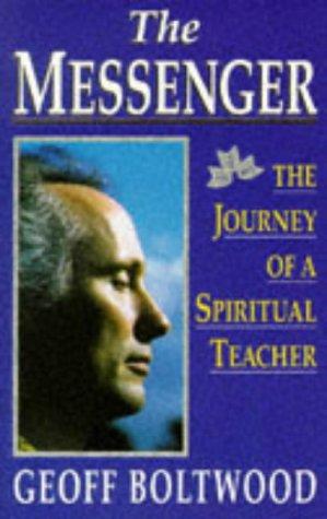 The Messenger: Journey of a Spiritual Teacher