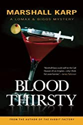 Bloodthirsty: A Lomax & Biggs Mystery by Marshall Karp (2008-05-28)