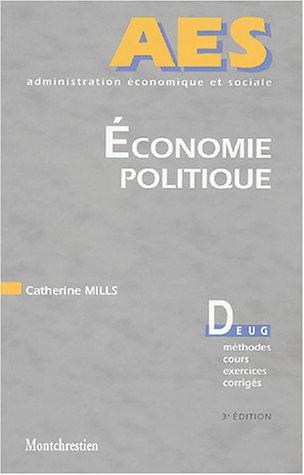 Economie politique : Valeur, répartition, production, Les courants théoriques fondateurs