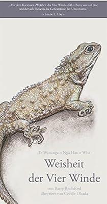Weisheit der Vier Winde - ein Geschenk unserer Ahnen - 50 mit Liebe gezeichnete Weisheits-Karten/ Orakel-Karten und ein inspirierendes Begleit-Buch
