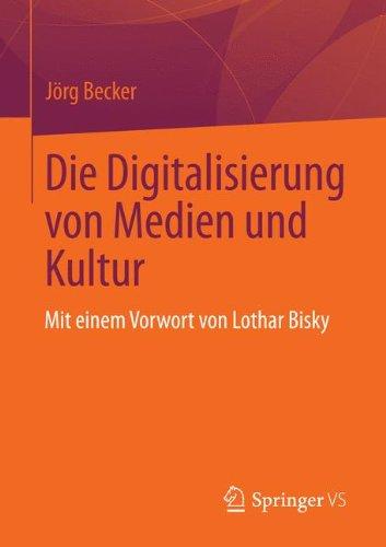 die-digitalisierung-von-medien-und-kultur