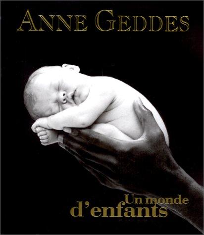 Un monde d'enfants par Anne Geddes