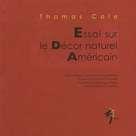 Essai sur le décor naturel américain : Edition bilingue