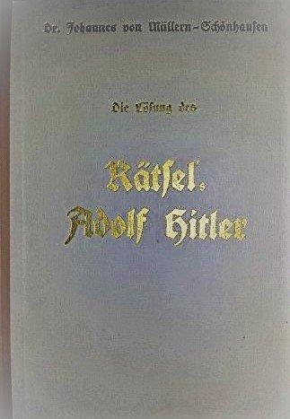 Die Lösung des Rätsel's Adolf Hitler