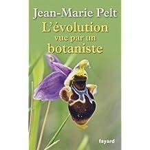 L'évolution vue par un botaniste (Documents)