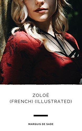 Zoloë (French) (Illustrated) par Marquis De Sade