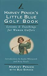 Harvey Penick's Little Blue Golf Book