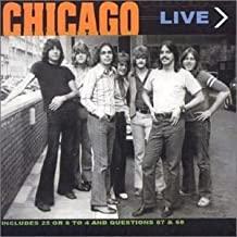 25 Or 6 to 4:Chicago Live