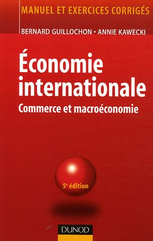 Economie internationale : Commerce et macroéconomie par Bernard Guillochon