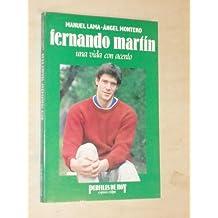 Fernando Martín : una vida con acento