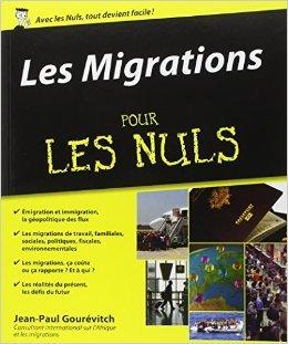 Les Migrations pour les Nuls de Jean-Paul Gourévitch ( 11 septembre 2014 )