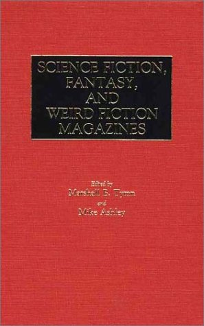 Science Fiction, Fantasy, and Weird Fiction Magazines par Mike Ashley