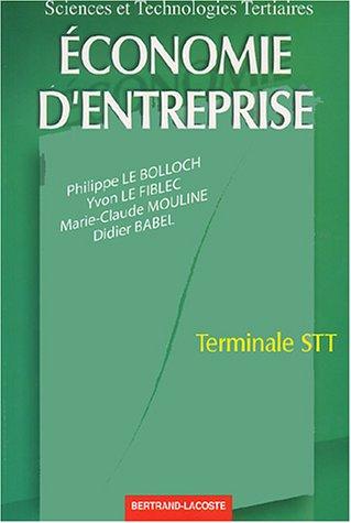Economie d'entreprise Terminale STT. : Edition 2001