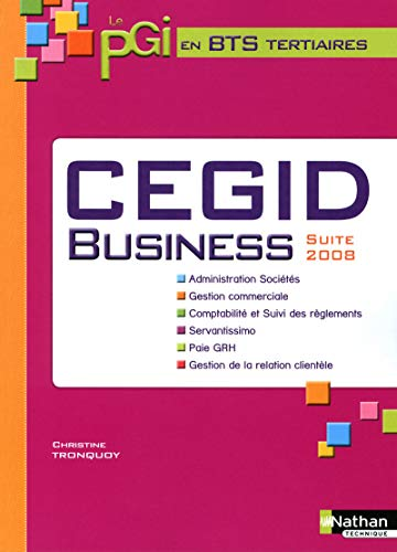 CEGID Business - Suite 2008 - 1re et 2ème années BTS Tertiaires