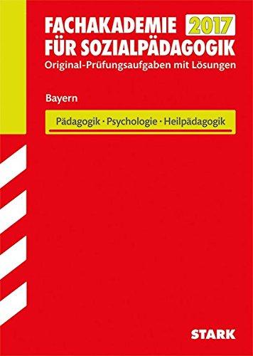 Abschlussprüfung Fachakademie Bayern - Pädagogik, Psychologie, Heilpädagogik