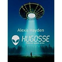HUGOSSE: Rencontre paranormal avec un extraterrestre