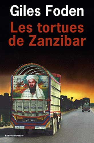 Les Tortues de Zanzibar par Gilles Foden