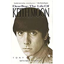 Dear Boy: The Life Of Keith Moon (Updated Edition)