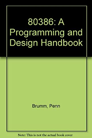 80386: A Programming and Design