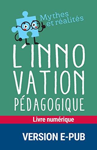 L'innovation pédagogique (MYTHES RÉALITES) par André Tricot
